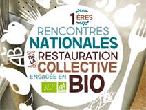 1ères recontres de la restauration collective engagée en bio